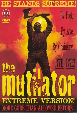 The Mutilator Extreme Version